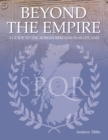 Beyond the Empire : A Guide to the Roman Remains in Scotland - Book