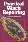 Practical Watch Repairing - eBook
