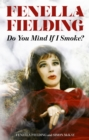 Do You Mind If I Smoke? - eBook