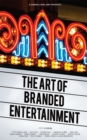 A Cannes Lions Jury Presents: The Art of Branded Entertainment - Book