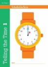 Telling the Time Book 1 (KS1 Maths, Ages 5-6) - Book