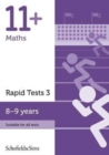 11+ Maths Rapid Tests Book 3: Year 4, Ages 8-9 - Book