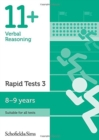 11+ Verbal Reasoning Rapid Tests Book 3: Year 4, Ages 8-9 - Book