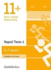 11+ Non-verbal Reasoning Rapid Tests Book 1: Year 2, Ages 6-7 - Book