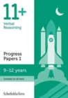 11+ Verbal Reasoning Progress Papers Book 1: KS2, Ages 9-12 - Book