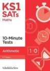 KS1 SATs Arithmetic 10-Minute Tests - Book