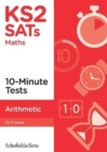 KS2 SATs Arithmetic 10-Minute Tests - Book
