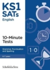 KS1 SATs Grammar, Punctuation and Spelling 10-Minute Tests - Book