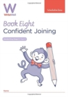 WriteWell 8: Confident Joining, Year 3, Ages 7-8 - Book