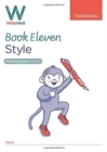 WriteWell 11: Style, Year 6, Ages 10-11 - Book