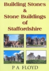 Building Stones and Stone Buildings of Staffordshire - Book