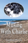 Musing With Charlie - Book