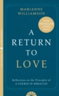 A Return to Love : Reflections on the Principles of a Course in Miracles - Book