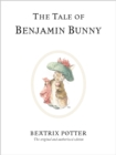The Tale of Benjamin Bunny : The original and authorized edition - Book