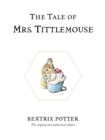 The Tale of Mrs. Tittlemouse - Book