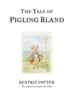 The Tale of Pigling Bland - Book