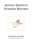 Appley Dapply's Nursery Rhymes : The original and authorized edition - Book