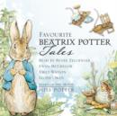 Favourite Beatrix Potter Tales : Read by stars of the movie Miss Potter - Book
