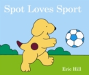 Spot Loves Sport - Book