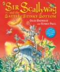 Sir Scallywag and the Battle for Stinky Bottom - Book