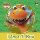 Dinosaur Train: I am a T. Rex - eBook