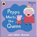 Peppa Pig: Peppa Meets the Queen and Other Audio Stories - eAudiobook