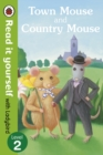 Town Mouse and Country Mouse - Read it yourself with Ladybird : Level 2 - Book