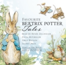 Favourite Beatrix Potter Tales : Read by stars of the movie Miss Potter - eAudiobook