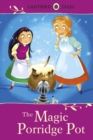 Ladybird Tales: The Magic Porridge Pot - eBook