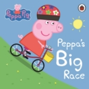 Peppa Pig: Peppa's Big Race - Book