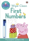 Peppa Pig: Practise with Peppa: Wipe-Clean First Numbers - Book