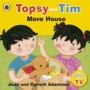 Topsy and Tim: Move House - Book