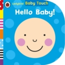 Baby Touch: Hello, Baby! - Book
