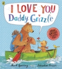 I Love You Daddy Grizzle - Book