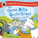 The Three Billy Goats Gruff and Other Stories: Ladybird First Favourite Tales : Ladybird Audio Collection - eAudiobook