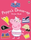 Peppa Pig: Peppa Dress-Up Sticker Book - Book