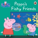 Peppa Pig: Peppa's Fishy Friends - Book