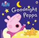 Peppa Pig: Goodnight Peppa - Book
