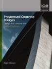 Prestressed Concrete Bridges : Design and Construction - Book