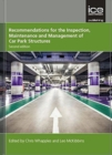 Recommendations for the Inspection, Maintenance and Management of Car Park Structures, Second edition - Book