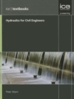 Hydraulics for Civil Engineers : (ICE Textbook series) - Book