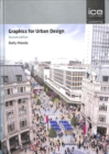 Graphics for Urban Design - Book