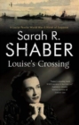 Louise's Crossing - Book