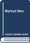 Marked Men - Book