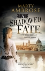 A Shadowed Fate - Book