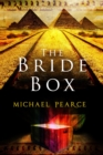 The Bride Box : A Mystery Series Set in Egypt at the Start of the 20th Century - Book