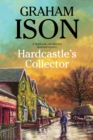 Hardcastle's Collector : A Police Procedural Set During World War One - Book