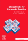 Clinical Skills for Paramedic Practice ANZ - Book