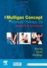 The Mulligan Concept of Manual Therapy : Textbook of Techniques - Book
