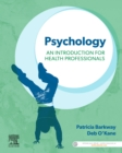 Psychology: An Introduction for Health Professionals - Book